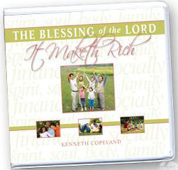 The Blessing of the Lord It Maketh Rich